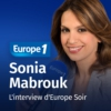 Logo of the podcast L'invité d'Europe 1 Soir - Sonia Mabrouk
