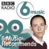 Logo of the podcast BBC 6 Music - 6 Music Recommends
