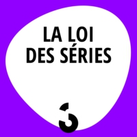 Logo of the podcast La loi des séries - 07.03.2017