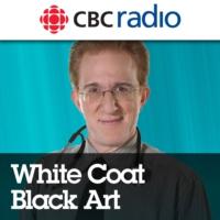 Logo of the podcast White Coat, Black Art on CBC Radio