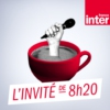 Logo of the podcast L'invité de 8h20 : le grand entretien