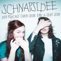 Logo of the podcast Schnapsidee - der Podcast über Liebe, Love & sexy sein