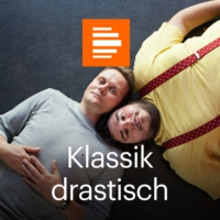 Logo of the podcast Klassik drastisch - Deutschlandfunk Kultur