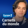 Logo of the podcast Carnets du monde