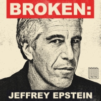 Logo of the podcast BROKEN: Jeffrey Epstein