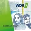 Logo du podcast WDR 5 Hörspielserie - Sofias Krieg