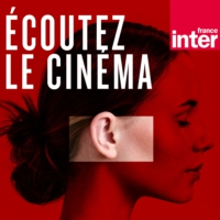 Logo of the podcast Ecoutez le cinéma