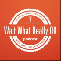 Logo du podcast What is the worst episode ever of Wait What Really OK? This one!