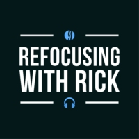 Logo of the podcast Refocusing with Rick