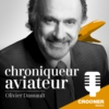 Logo of the podcast Olivier Dassault Chroniqueur Aviateur