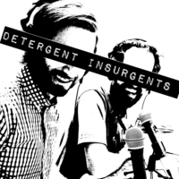 Logo of the podcast Detergent Insurgents Podcast