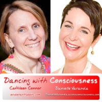 Logo of the podcast Dancing with Consciousness ~ Cathleen Connor & Danielle Varanda