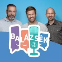 Logo of the podcast Balázsék