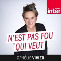 Logo of the podcast France Inter - N'est pas fou qui veut