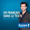 Logo of the podcast Europe 1 - En Français dans le texte