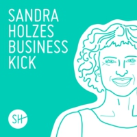 Logo of the podcast Sandra Holzes Business-Kick