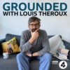 Logo du podcast Grounded with Louis Theroux