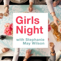 Logo of the podcast Girls Night with Stephanie May Wilson