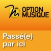 Logo of the podcast Passé(e) par ici - Option Musique RSR