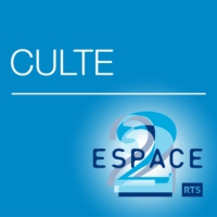 Logo of the podcast Espace 2 - Culte