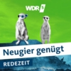 Logo of the podcast WDR 5 Neugier genügt - Redezeit