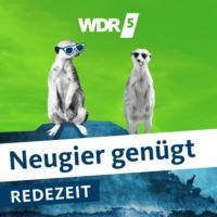 Logo of the podcast WDR 5 Neugier genügt - Redezeit