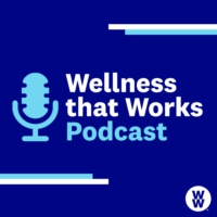 Logo of the podcast Wellness that Works
