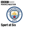 Logo du podcast Sport at Six - Manchester City