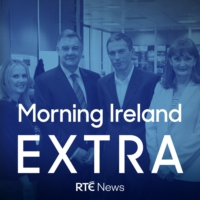Logo of the podcast Morning Ireland Extra