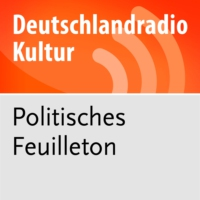 Logo of the podcast Politisches Feuilleton - Deutschlandradio Kultur
