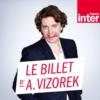 Logo du podcast Le billet d'Alex Vizorek