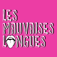 Logo of the podcast Les Mauvaises Langues