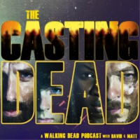 Logo of the podcast The Casting Dead: A Walking Dead Podcast