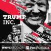 Logo of the podcast Trump, Inc.