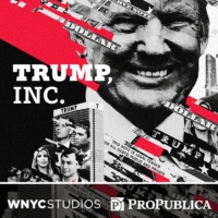 Logo of the podcast Trump, Inc.