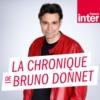 Logo of the podcast La chronique de Bruno Donnet