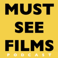Logo of the podcast MUST SEE FILMS