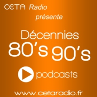Logo of the podcast Decennies 80-90s - 16/06/2016