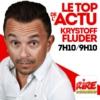 Logo of the podcast Krystoff Fluder - Le top de l'actu sur Rire & Chansons