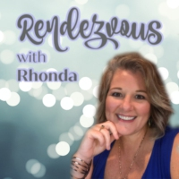 Logo of the podcast Rendezvous With Rhonda Burns