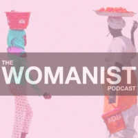 Logo du podcast The Womanist Podcast
