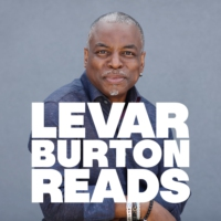 Logo of the podcast LeVar Burton Reads Returns January 16th!