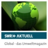Logo of the podcast SWR Aktuell Global - das Umweltmagazin
