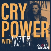 Logo of the podcast Cry Power Podcast with Hozier and Global Citizen