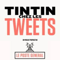 Logo of the podcast TINTIN CHEZ LES TWEETS