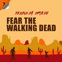 Logo of the podcast Fear The Walking Dead: Tertulia Zombie