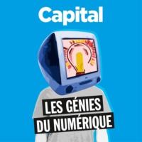 Logo of the podcast Les Génies du Numérique - Capital