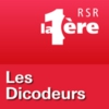 Logo of the podcast RSR - Les Dicodeurs - La 1ère