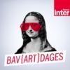 Logo du podcast France Inter - Bav{art]dages