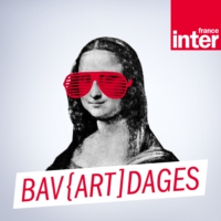 Logo du podcast France Inter - Bav{art]dages